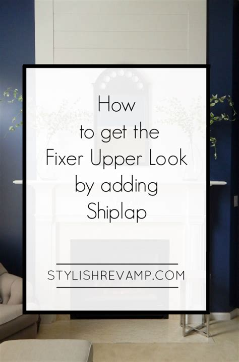How To Get The Fixer Upper Look In Your Home Jenna Burger   how to get the fixer upper look by adding shiplap