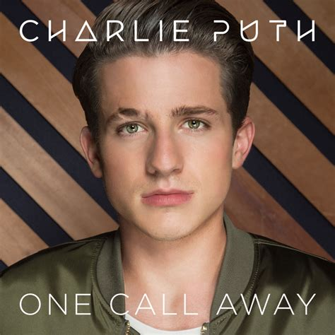 charlie puth one call away quotes one call away lyrics charlie puth genius lyrics