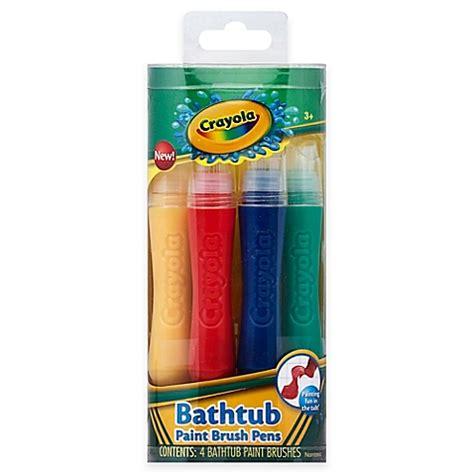 crayola bathtub paint crayola 174 4 count paintbrush pens bathtub soap bed bath beyond