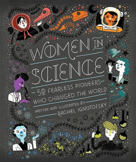 women in science 100 1607749815 an illustrated celebration of trailblazing women in science brain pickings