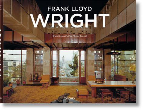 frank lloyd wright l frank lloyd wright 201 ditions taschen