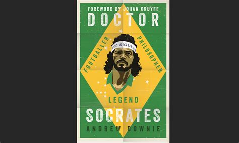 doctor socrates footballer philosopher 1471154076 books 2017 paradoxes of brazil s soccer socrates global atlanta
