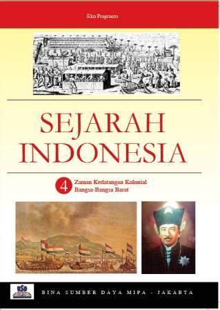 Sejarah Nasional Indonesia Buku Bagian Pertamaawal zaman kedatangan kolonial bangsa bangsa barat samanagatawati s