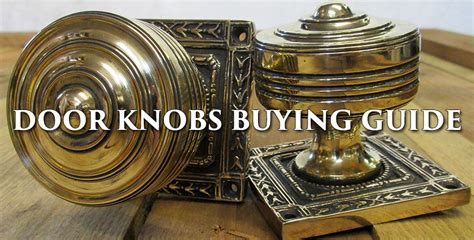 How To Buy Door Knobs by Period Home Style Add Character Style To Your Property