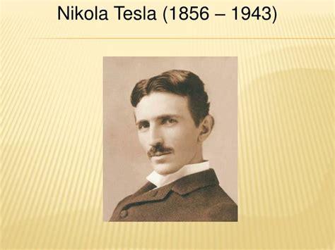 Nikola Tesla Powerpoint Ppt Nikola Tesla 1856 1943 Powerpoint Presentation