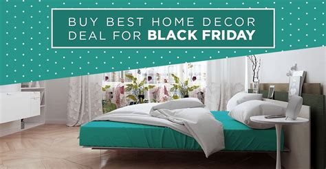 home decor black friday black friday home decor deals house of helen black friday