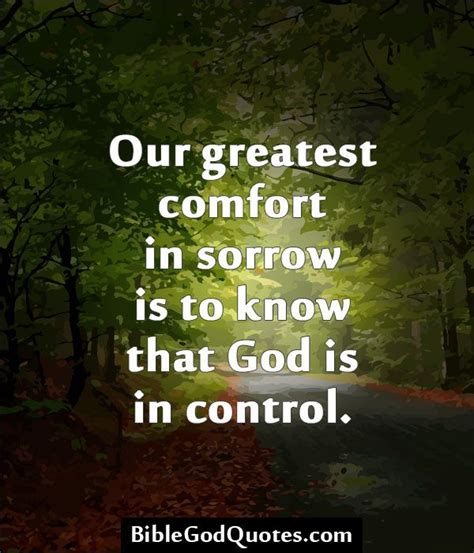 Comfort Verses by Quotes Images About Bible Our Greatest Comfort In Sorrow