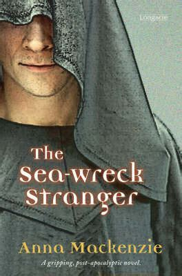 sea of strangers books the sea wreck by mackenzie reviews
