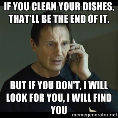 Washing Dishes Meme - clean your own dishes meme google search signage