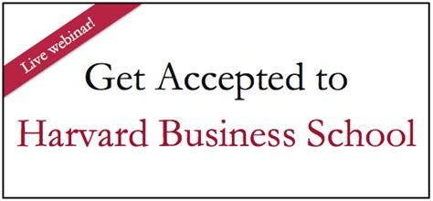 Mba Acceptance Calls by Get Accepted To Harvard Business School Magoosh Gmat