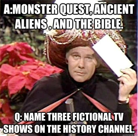 Meme Name Origin - a monster quest ancient aliens and the bible q name