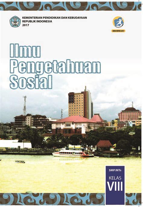 ilmu pengetahuan sosial ips buku siswa smpmt  kelas