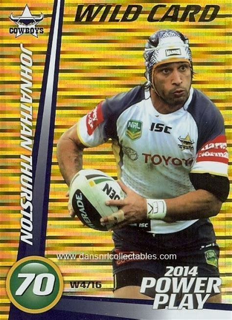 Card Power Plays 2014 nrl power play card w 4 johnathan thurston 20780