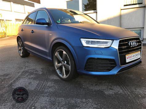 Folie Blau Matt by Audi Q 3 Folierung In Blau Matt Wrap A Car