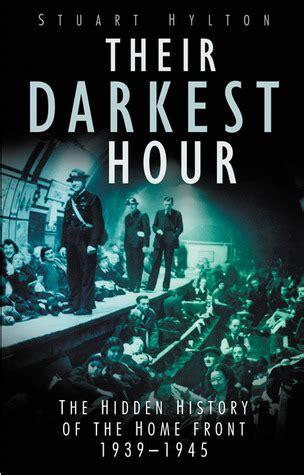 darkest hour book review their darkest hour by stuart hylton reviews discussion