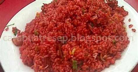 membuat nasi goreng merah cara membuat nasi goreng merah saus tomat khas makassar