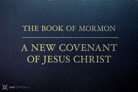 picture of book of mormon the book of mormon a new covenant of jesus