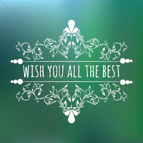 wish the best free wish you all the best vector image 1603993