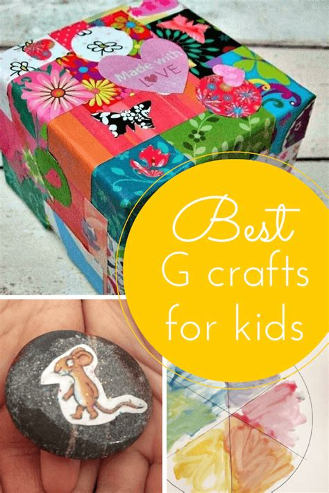 best crafts for the best g craft ideas for