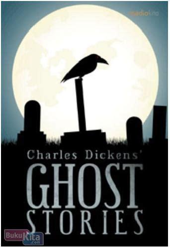 Charles Dickens Novel Ghost Stories bukukita charles dickens ghost stories
