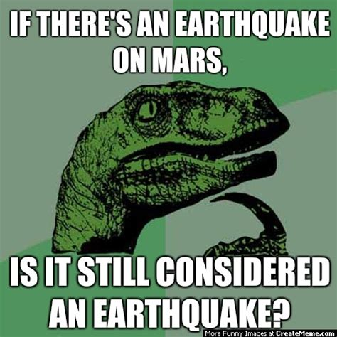 Earthquake Meme - earthquake jokes images reverse search