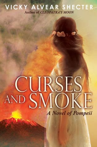 fighting gladiator books curses and smoke by alvear shecter reviews