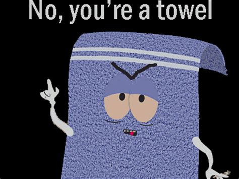 Towelie Meme - remember to wash your hands 7 trees