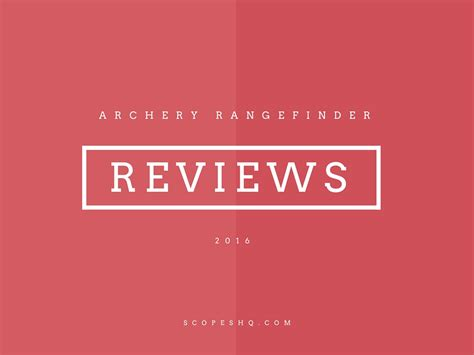 best archery the best archery rangefinder 2016 reviews 187 scopeshq