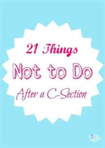 21 things not to do after a c section the stir