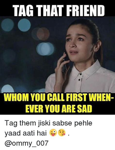 Tag A Friend Meme - funny whom memes of 2017 on sizzle you called
