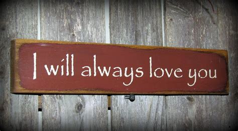 Shelf Sign by Wooden Sign I Will Always You Shelf Sitter By Woodticks
