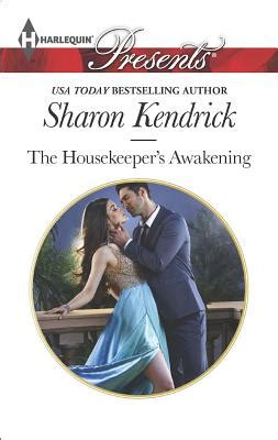 the consequence she cannot deny harlequin presents books the housekeeper s awakening by kendrick fictiondb