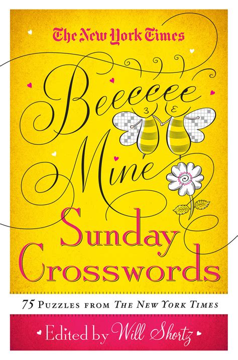 the new york times sunday funday crosswords 75 sunday crossword puzzles books the new york times be mine sunday crosswords will shortz