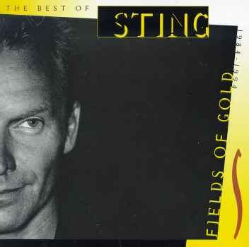 fields of gold the best of sting 1984 1994 fields of gold the best of sting 1984 1994 sting