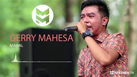 download mp3 full album gery mahesa lagu hits tergalau gerry mahesa mahal youtube