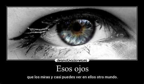 Imagenes Esos Ojos   esos ojos desmotivaciones