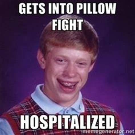 Pillow Fight Meme - bad luck brian 50 years of food stored for nuclear