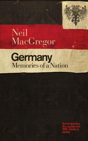 germany memories of a nation books neil macgregor bath events topping company