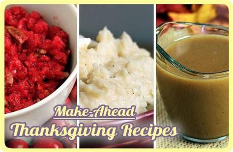 make ahead new year recipes make ahead thanksgiving recipes