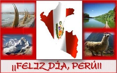 imagenes feliz dia peru zona del escribidor un peruano en fiestas patrias