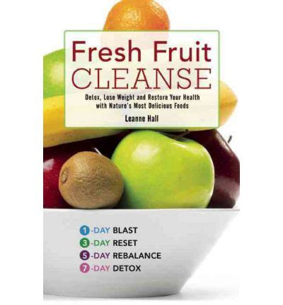 All Fruit Detox Diet by Fresh Fruit Cleanse Leanne 9781569759226