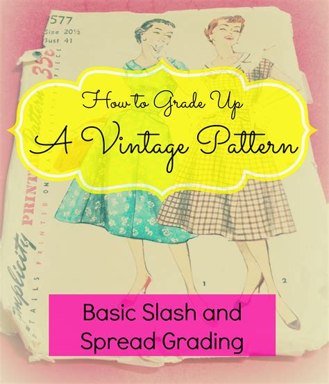 pattern grading up how to grade up a vintage pattern basic slash and spread