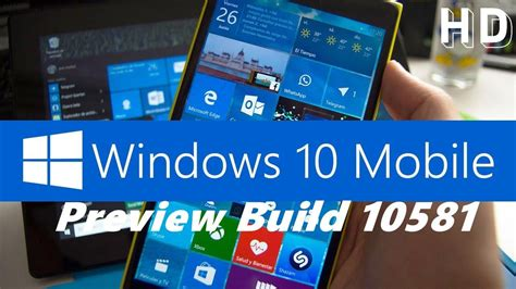 windows 10 mobile build 14283 review on lumia 640 works great windows 10 mobile insider preview build 10581 lumia 535
