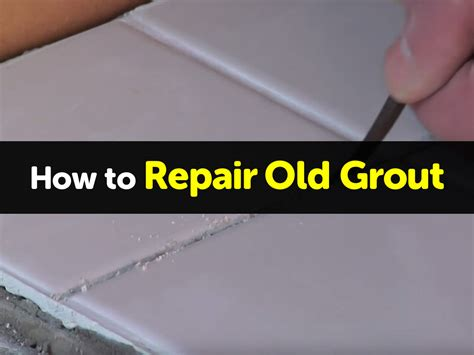 how to repair bathroom grout how to repair old grout