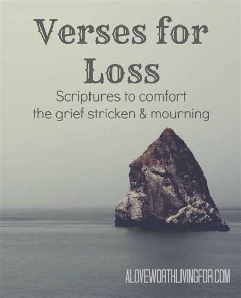 Scripture Comfort by Verses For Loss Scriptures To Comfort The Grief Stricken