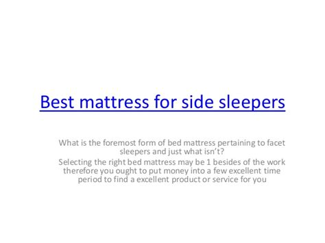 What Mattress Is Best For Side Sleepers by Best Mattress For Side Sleepers