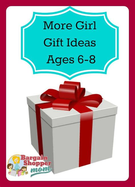 more holiday gift ideas for girls ages 6 to 8