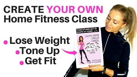 get fit at home make your own home workouts to lose