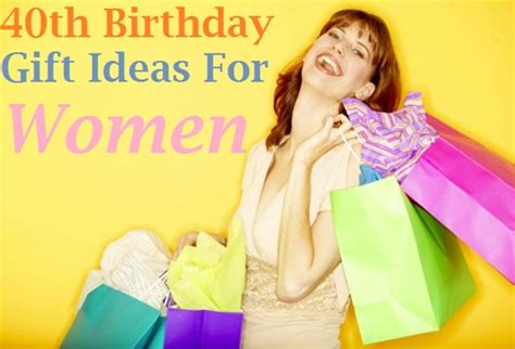 best birthday gift for mom perfect 40th birthday gift ideas for women