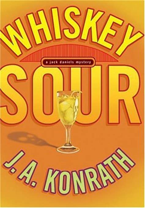 Sour By Zhang Ebook Fiction Novel whiskey sour mystery 1 by j a konrath